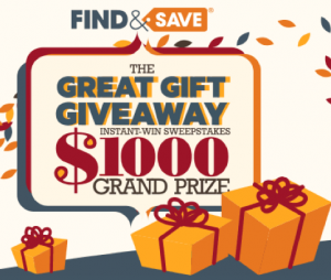 "Find&Save ""Great Gift Giveaway"" Holiday Instant Win & Sweepstakes"