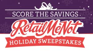 RetailMeNot Score the Savings Holiday Sweepstakes