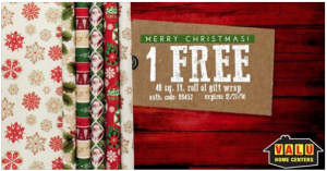 1 Free Roll of Gift Wrap IN-STORE at Valu Home Centers