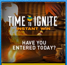 """Camel """"Time To Ignite"""" Instant Win Game"""