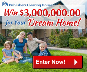 PCH - Win $3,000,000.00 For Your Dream Home