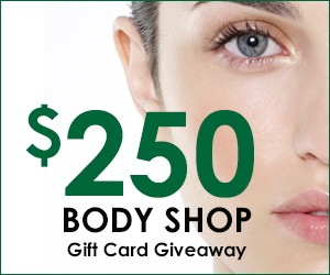 Enter To Win a $250 Gift Card For The Body Shop