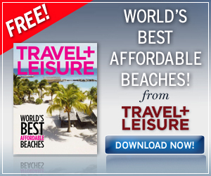 Free Download: Travel + Leisure's Worlds Best Affordable Beaches