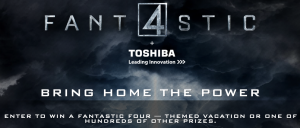 The Toshiba + Fantastic Four Sweepstakes