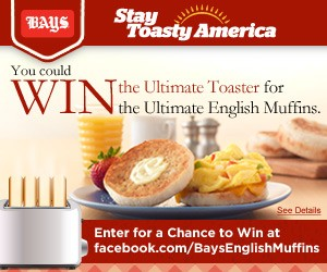 """Bays English Muffins """"Stay Toasty America"""" Sweepstakes"""