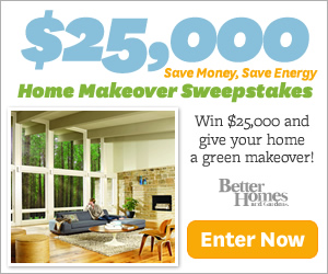 Better Homes and Gardens $25,000 Home Makeover Sweepstakes