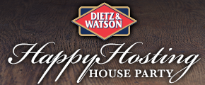 Dietz & Watson Happy Hosting House Party