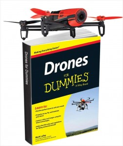 "Free eBook: ""Drones for Dummies (Valued at $16.99) Plus a Chance to Win a Parrot Bebop Drone!"