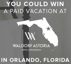 Enter To Win A Vacation To The Walforf Astoria Hotel In Orlando Florida