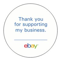 """Free """"Thank You For Supporting My Business"""" Stickers For eBay Sellers"""