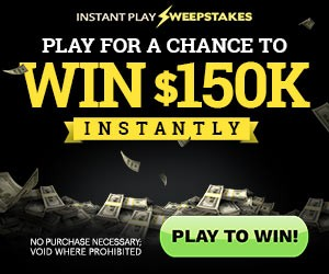2015–2016 Instant Win $150,000 Sweepstakes