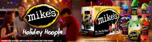 Mike's Hard Lemonade Holiday Hoopla House Party