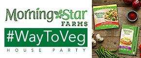 Morningstar Farms #Waytoveg Party