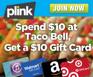Plink: Free $10 Gift Card with $10 Taco Bell Purchase