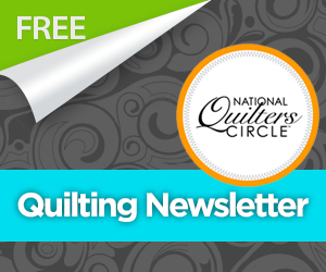 National Quilters Circle Videos, Coupons, and More