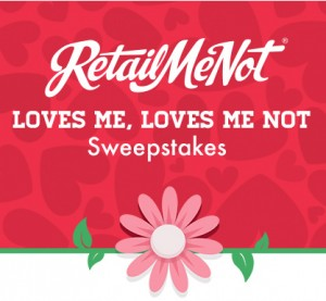RetailMeNot Loves Me, Loves Me Not Sweepstakes