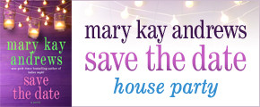 Mary Kay Andrews Save The Date House Party