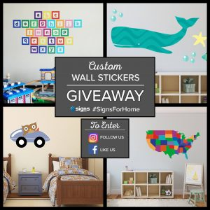 Enter To Win 1 of 4 Wall Stickers From Signs.com