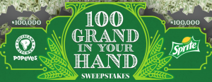 Sprite and Popeyes 100 Grand In Your Hand Sweepstakes