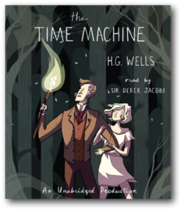 """Free H.G. Well's """"The Time Machine"""" Audiobook Download From Random House Audio"""