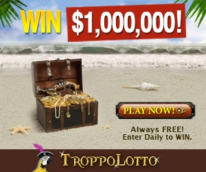 Win Up To $1,000,000 With TroppoLotto