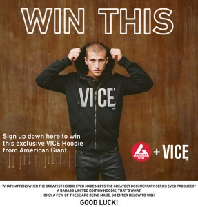 Enter To Win A VICE on HBO American Giant Hoodie