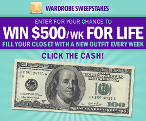 Wardrobe Sweepstakes - Win $500 A Week For Life