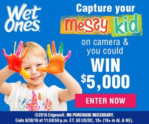 Wet Ones Messiest Kid In America Contest - $5,000 Prize