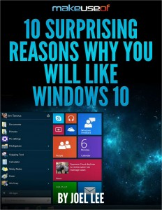 "Free Guide: ""10 Surprising Reasons Why You Will Like Windows 10"""
