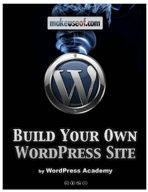 Free Guide On How To Build Your Own WordPress Website